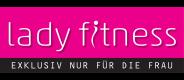 Lady Fitness  - Exklusiv nur für die Frau