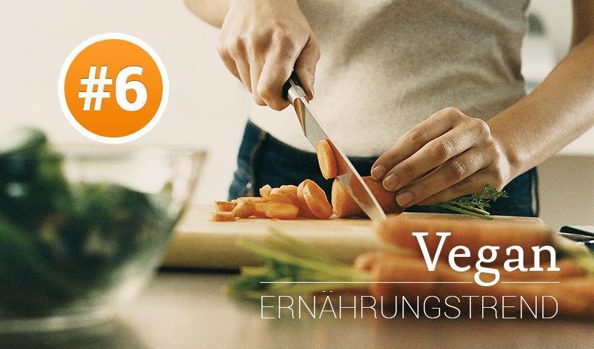 Ernährungstrend #6: VEGAN