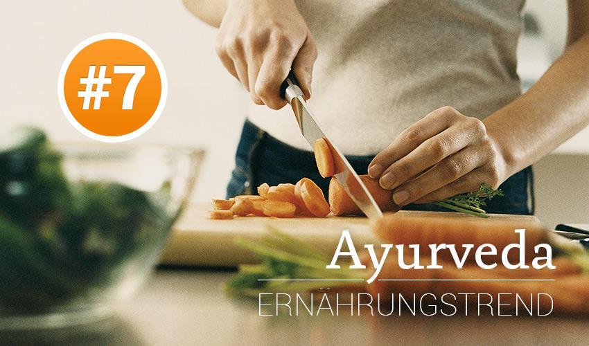 Ernährungstrend #7: AYURVEDA