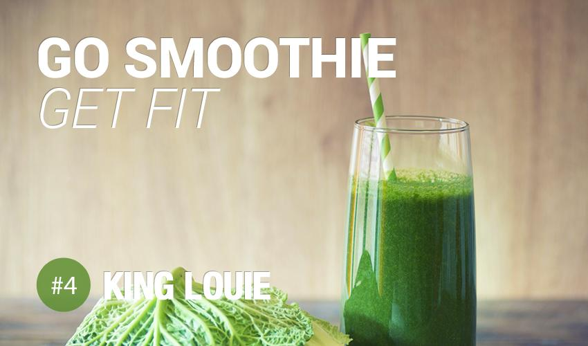 Go Smoothie Get Fit - #4 King Louie