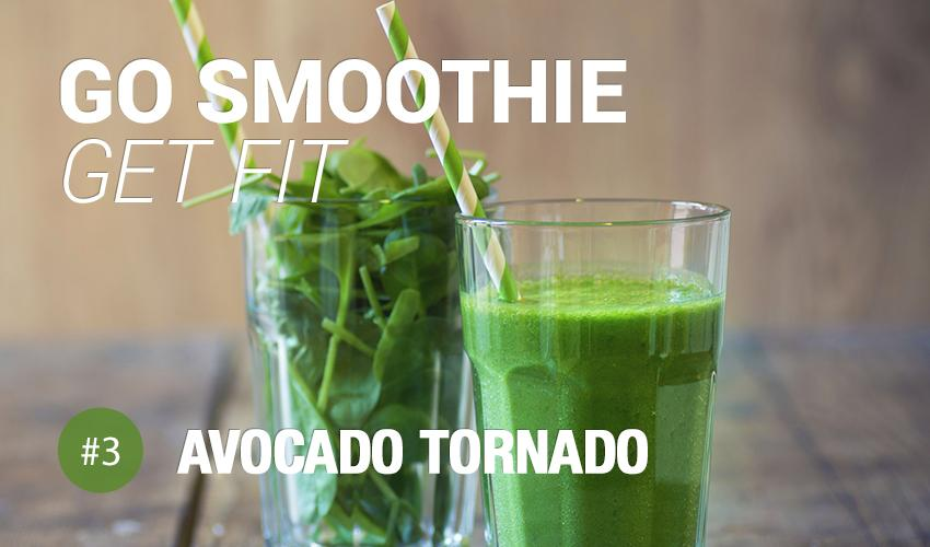 Go Smoothie Get Fit - #3 Avocado Tornado